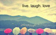 Ba lời Hạnh Phúc Live, Love, Laughter